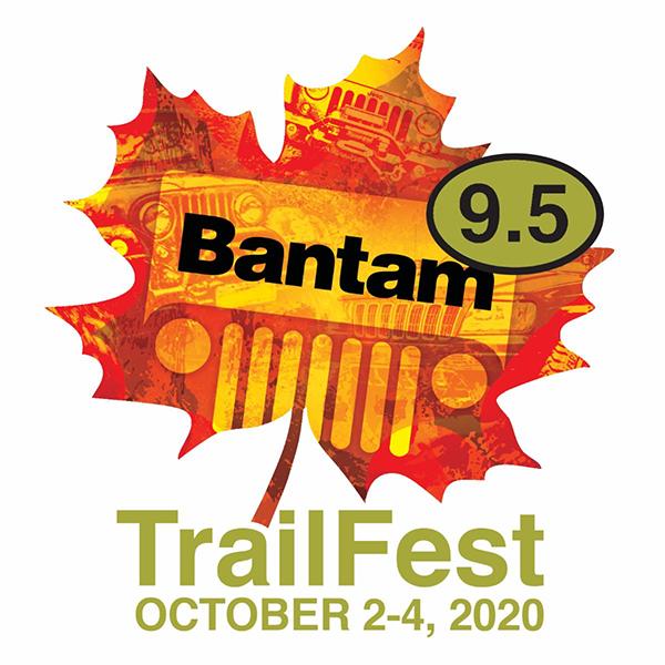 Bantam 9.5 TrailFest October 2-4, 2020